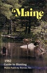 Maine 1982 Guide to Hunting by Maine Publicity Bureau