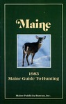 1983 Maine Guide to Hunting by Maine Publicity Bureau