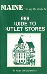 1989 Guide to Outlet Stores by Maine Publicity Bureau