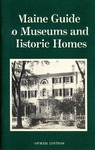 Maine Guide to Museums and Historic Homes (4th Edition) by Maine Publicity Bureau