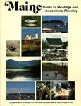 Maine Guide to Meetings and Conventions Planning by Maine Publicity Bureau