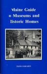 Maine Guide to Museums and Historic Homes (Sixth Edition) by Maine Publicity Bureau