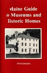 Maine Guide to Museums and Historic Homes (Fifth Edition) by Maine Publicity Bureau