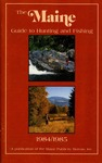 The Maine Guide to Hunting and Fishing by Maine Publicity Bureau
