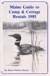 Maine Guide to Camp & Cottage Rentals 1985 by Maine Publicity Bureau