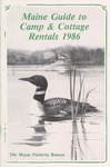 Maine Guide to Camp & Cottage Rentals 1986 by Maine Publicity Bureau