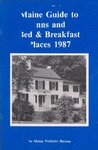 Maine Guide to Inns and Bed & Breakfast Places 1987 by Maine Publicity Bureau