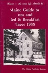 Maine Guide to Inns and Bed & Breakfast Places 1988 by Maine Publicity Bureau