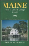 Maine Guide to Camp & Cottage Rentals 1992 by Maine Publicity Bureau
