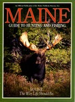 Maine Guide to Hunting and Fishing 1995