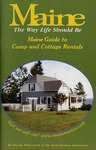 Maine Guide to Camp & Cottage Rentals 1999 by Maine Publicity Bureau