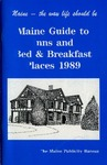 Maine Guide to Inns and Bed & Breakfast Places 1989 by Maine Publicity Bureau