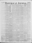Republican Journal: Vol. 41, No. 36 - March 16,1871