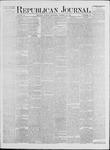 Republican Journal: Vol. 41, No. 38 - March 30,1871