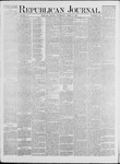 Republican Journal: Vol. 41, No. 39 - April 06,1871