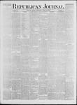 Republican Journal: Vol. 41, No. 41 - April 20,1871