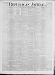 Republican Journal: Vol. 41, No. 47 - June 01,1871