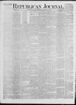 Republican Journal: Vol. 42, No. 6 - August 17,1871