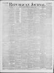 Republican Journal: Vol. 42, No. 7 - August 24,1871