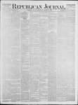 Republican Journal: Vol. 47, No. 37 - March 15,1877