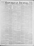 Republican Journal: Vol. 47, No. 38 - March 22,1877