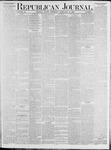 Republican Journal: Vol. 53, No. 7 - February 17,1881