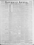 Republican Journal: Vol. 53, No. 28 - July 14,1881