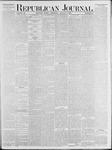 Republican Journal: Vol. 53, No. 31 - August 04,1881
