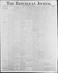 Republican Journal: Vol. 58, No. 23 - June 10,1886