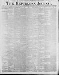 Republican Journal: Vol. 60, No. 30 - July 26,1888