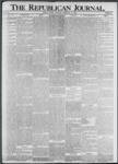 The Republican Journal: Vol. 73, No. 7 - February 14,1901