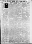 The Republican Journal: Vol. 82, No. 7 - February 17,1910