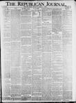 The Republican Journal: Vol. 82, No. 14 - April 07,1910