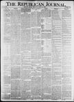 The Republican Journal: Vol. 82, No. 22 - June 02,1910