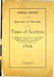 Scarborough Annual Report - 1906 by Town of Scarborough, Maine
