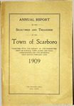 Scarboro Annual Report - 1909 by Town of Scarborough, Maine