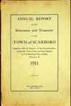 Scarboro Annual Report - 1911 by Town of Scarborough, Maine