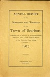 Scarboro Annual Report - 1912 by Town of Scarborough, Maine