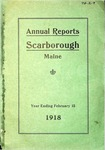 Scarborough Annual Report - 1918 by Town of Scarborough, Maine