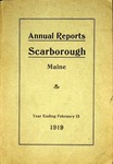 Scarborough Annual Report - 1919 by Town of Scarborough, Maine