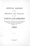 Scarborough Annual Report - 1910 by Town of Scarborough, Maine