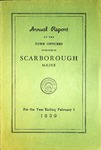 Scarborough Annual Report - 1939 by Town of Scarborough
