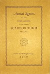 Scarborough Annual Report - 1940 by Town of Scarborough