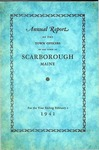 Scarborough Annual Report - 1941 by Town of Scarborough
