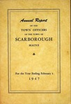 Scarborough Annual Report - 1947 by Town of Scarborough