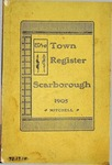 Town Register - Scarborough - 1905 by Mitchell and Campbell