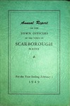 Scarborough Annual Report - 1949 by Town of Scarborough