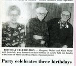 Newspaper clipping - 1993 - Birthday party for Margaret, Walter & Alton Wardwell