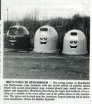 Newspaper clipping - 1993 - Stockholm received recycling igloos.
