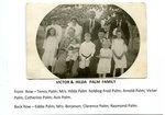 Victor & Hilda Palm Family - Front Row - Tency Palm; Hilda Palm holding Fred Palm; Arnold Palm; Victor Palm; Catherine Palm; Avis Palm; Back Row - Eddie Palm; Mrs. Borjeson; Clarence Palm; Raymond Palm